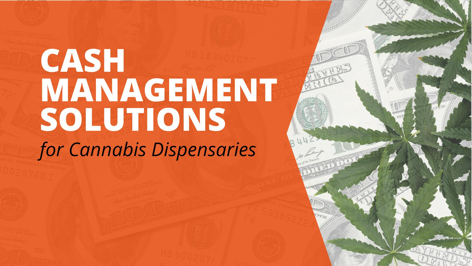 Cash Management for Dispensaries