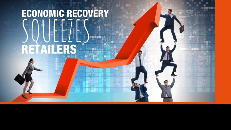 ECONOMIC RECOVERY SQUEEZES RETALERS